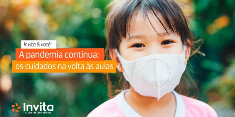 A pandemia continua os cuidados na volta às aulas