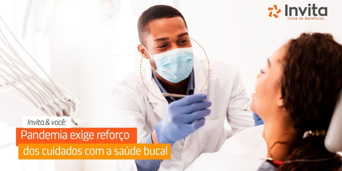 pandemia exige esforco dos cuidados com saude bucal